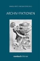 Archiv/Fiktionen