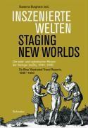 Inszenierte Welten - Staging New Worlds