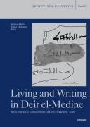 Living and Writing in Deir el-Medine