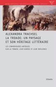 La Troade: Un paysage et son héritage littéraire