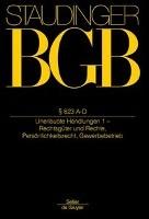 BGB § 823 A-D. (Unerlaubte Handlungen 1 - Rechtsgüter und Rechte, Persönlichkeitsrecht, Gewerbebetrieb)