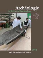 Archäologie in Berlin und Brandenburg 2010