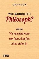 Wie werde ich Philosoph?
