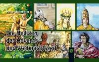 Die Heiligen der Advents- und Weihnachtszeit