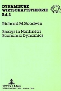 Essays in Nonlinear Economic Dynamics