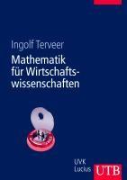 Terveer, I: Mathematik für Wirtschaftswissenschaften