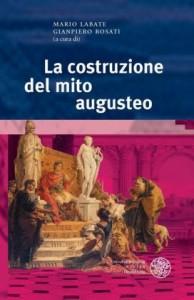 La costruzione del mito augusteo