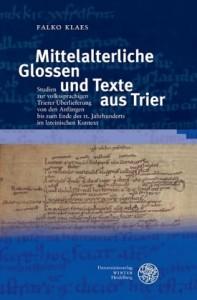 Mittelalterliche Glossen und Texte aus Trier