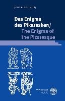 Das Enigma des Pikaresken/The Enigma of the Picaresque
