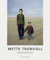 Mette Tronvoll - Photographien