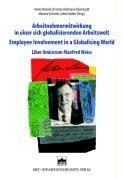 Arbeitnehmermitwirkung in einer sich globalisierenden Arbeitswelt / Employee Involvement in a Globalising World