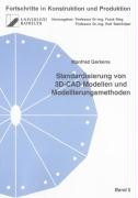 Standardisierung von 3D-CAD-Modellen und Modellierungsmethoden