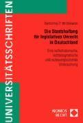 Die Staatshaftung für legislatives Unrecht in Deutschland