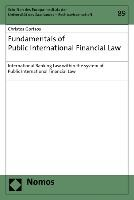 Fundamentals of Public International Financial Law
