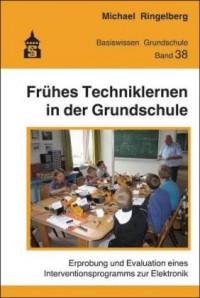 Ringelberg, M: Frühes Techniklernen in der Grundschule