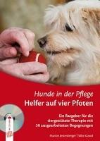 Hunde in der Pflege: Helfer auf vier Pfoten