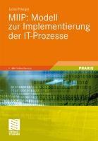 Miip: Modell Zur Implementierung Der It-Prozesse