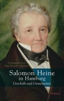 Salomon Heine in Hamburg - Geschäft und Gemeinsinn