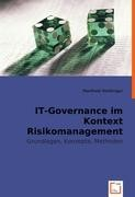 IT-Governance im Kontext Risikomanagement