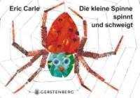 Die kleine Spinne spinnt und schweigt