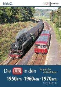 Die DB in den 50ern, 60ern, 70ern