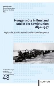 Hungersnöte in Russland und in der Sowjetunion 1891-1947