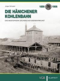 Die Hänichener Kohlenbahn