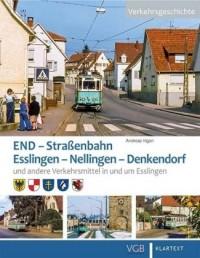 END. Straßenbahn Esslingen - Nellingen - Denkendorf