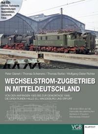 Wechselstrom-Zugbetrieb in Mitteldeutschland