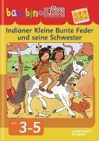 bambinoLÜK. Indianer Kleine Bunte Feder und seine Schwester