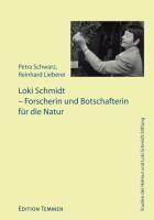 Loki Schmidt: Forscherin und Botschafterin für die Natur