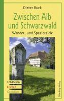 Zwischen Alb und Schwarzwald