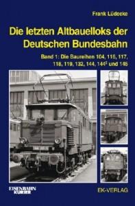 Die letzten Altbauelloks der Deutschen Bundesbahn 1