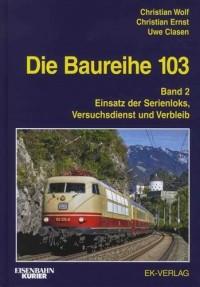 Die Baureihe 103 Band 02