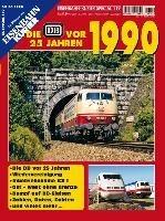 Die DB vor 25 Jahren - 1990