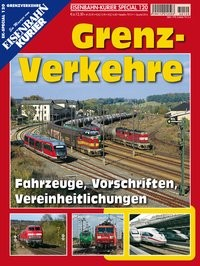 Eisenbahn-Kurier Spezial 120. Grenzverkehre
