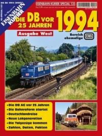 EK-Special 135:  Die Deutsche Bahn AG vor 25 Jahren - 1994 Westen