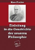 Einleitung in die Geschichte der neueren Philosophie