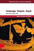 Parthenope - Neapolis - Napoli