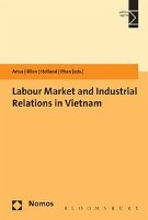 Labour Market and Industrial Relations in Vietnam