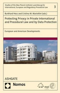 Protecting Privacy in Private International and Procedural Law and by Data Protection