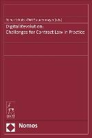 Digital Revolution: Challenges for Contract Law in Practice