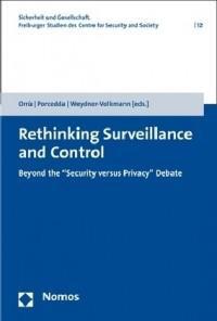 Rethinking Surveillance and Control