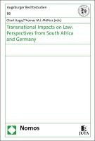 Transnational Impacts on Law: Perspectives from South Africa and Germany