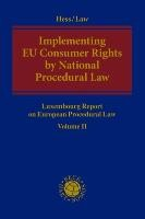 Implementing EU Consumer Rights by National Procedural Law