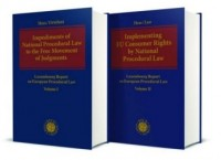 Impediments of National Procedural Law to the Free Movement of Judgments & Implementing EU Consumer Rights by National Procedural Law