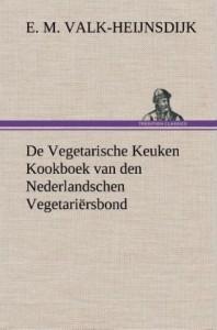 de Vegetarische Keuken Kookboek Van Den Nederlandschen Vegetari rsbond