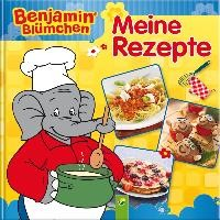 Benjamin Blümchen - Meine Rezepte