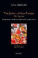 Djerassi, C: Vier Juden auf dem Parnass