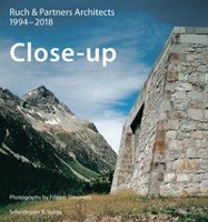 Close-up - Ruch & Partner Architects 1994-2016